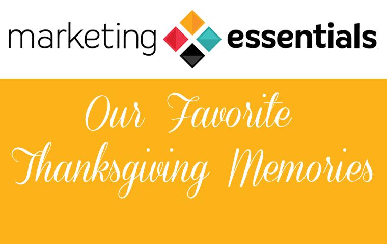 Our Favorite Thanksgiving Memories