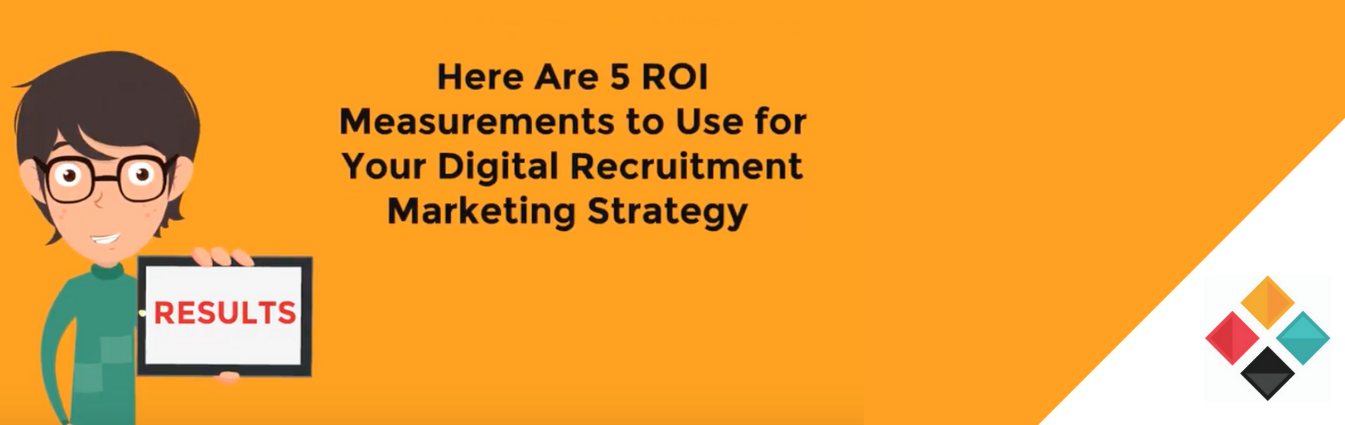 How to Measure the ROI of Your Recruitment Marketing