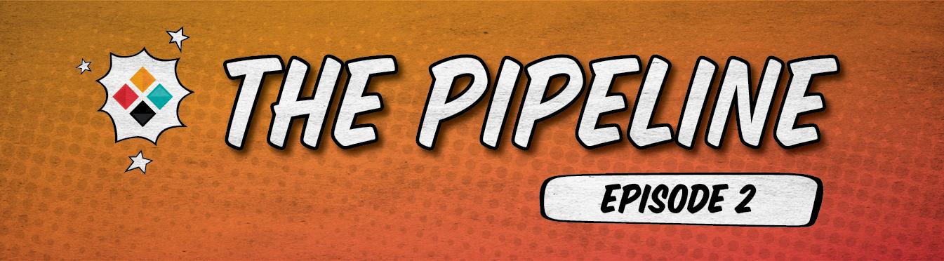 Marketing Essentials - The Pipeline Episode 2