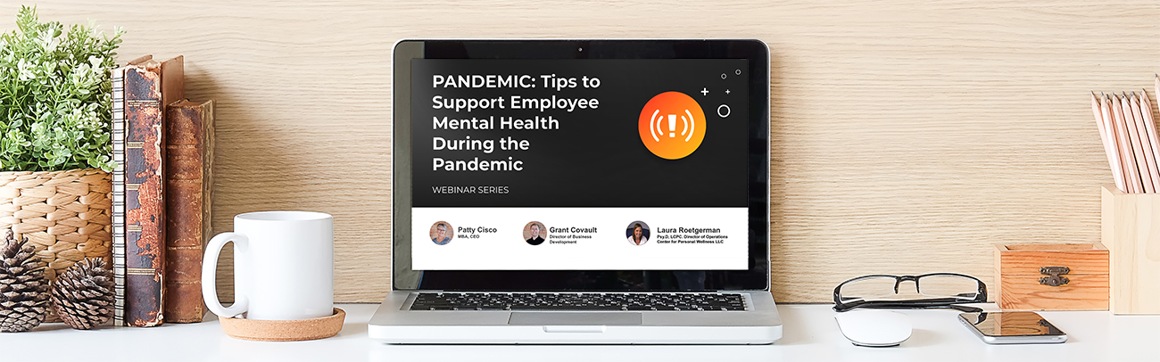 Webinar on Tips to Support Employee Mental Health and Productivity
